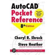 AutoCAD Pocket Reference, Paperback (8th Ed.)/Cheryl R. Shrock