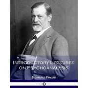 Introductory Lectures on Psychoanalysis, Paperback/Sigmund Freud