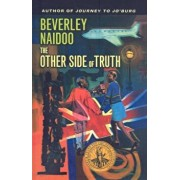 The Other Side of Truth, Hardcover/Beverley Naidoo
