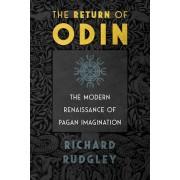 The Return of Odin: The Modern Renaissance of Pagan Imagination, Paperback