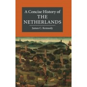A Concise History of the Netherlands, Paperback