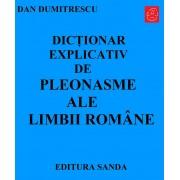 Dictionar explicativ de pleonasme ale limbii romane (eBook)