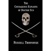 The Courageous Exploits of Doctor Syn, Paperback