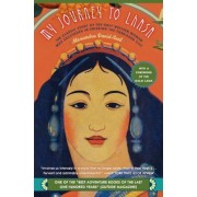 My Journey to Lhasa: The Classic Story of the Only Western Woman Who Succeeded in Entering the Forbidden City, Paperback