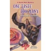 One Taste Too Many/Debra H. Goldstein