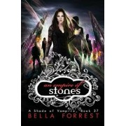 A Shade of Vampire 37: An Empire of Stones, Paperback/Bella Forrest