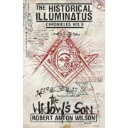 The Widow's Son: Historical Illuminatus Chronicles Volume 2, Paperback/Robert Anton Wilson