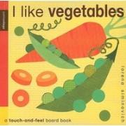 I Like Vegetables: Petit Collage
