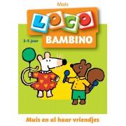 Bambino loco muis en al haar vriendjes