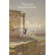 A Midsummer Night's Dream, Paperback/William Shakespeare