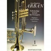 Hofmeister Verlag - Vollständige Schule Trompete 1 Arban, Jean Baptiste