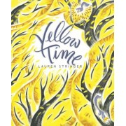 Yellow Time, Hardcover