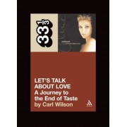 Let's Talk about Love: A Journey to the End of Taste, Paperback