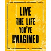 Live the Life you imagined Paper Motivational inspiring quote Poster for Bed Room Living Room Office of Sticker Laminated Gloss Waterproof Paper 12x18 Inch Without Frame by 5 Ace