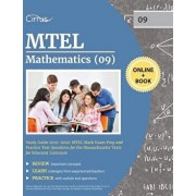 MTEL Mathematics (09) Study Guide 2019-2020: MTEL Math Exam Prep and Practice Test Questions for the Massachusetts Tests for Educator Licensure, Paperback/Cirrus Teacher Certification Exam Team