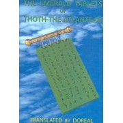 The Emerald Tablets of Thoth-The-Atlantean by Dr M M Doreal
