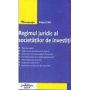 Regimul juridic al societatilor de investitii - Dragos Calin