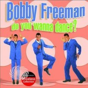 Video Delta Freeman,Bobby - Do You Wanna Dance - CD