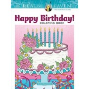 Creative Haven Happy Birthday! Coloring Book, Paperback/Jessica Mazurkiewicz