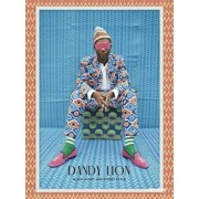 Dandy Lion: The Black Dandy and Street Style, Hardcover/Shantrelle P. Lewis