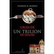 Criza de un trilion de dolari