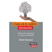 Cum sa-ti cultivi memoria (eBook)
