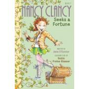 Fancy Nancy: Nancy Clancy Seeks a Fortune, Hardcover