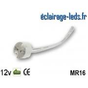 Douille LED MR16 fil denudé 12v