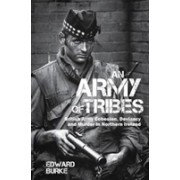Army of Tribes - British Army Cohesion, Deviancy and Murder in Northern Ireland (Burke Edward)(Paperback) (9781786941039)