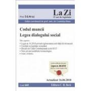 Codul muncii. Legea dialogului social Act. 16.04.2018
