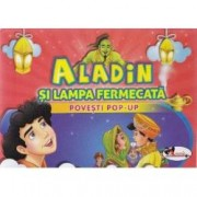 Aladin si lampa fermecata Povesti Pop-up
