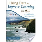Using Data to Improve Learning for All - A Collaborative Inquiry Approach (Love Nancy B.)(Paperback) (9781412960854)