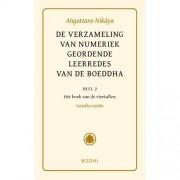 De verzameling van numeriek geordende leerredes 2 Het boek van de viertallen (Catukka-Nipata) - Anguttara-Nikaya