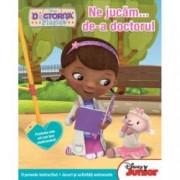 Disney Junior. Ne jucam... de-a doctorul. Doctorita Plusica. O poveste instructiva. Jocuri si activitati antrenante