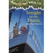 Tonight on the Titanic, Hardcover/Mary Pope Osborne