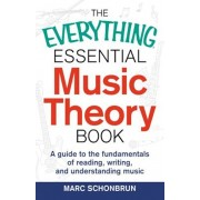 The Everything Essential Music Theory Book: A Guide to the Fundamentals of Reading, Writing, and Understanding Music, Paperback/Marc Schonbrun