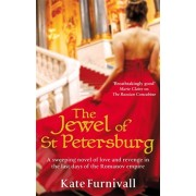 Jewel Of St Petersburg. 'Breathtakingly good' Marie Claire, Paperback/Kate Furnivall