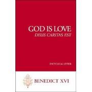 God Is Love--Deus Caritas Est: Encyclical Letter, Paperback