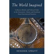 The World Imagined par Spruyt & Hendrik Northwestern University & Illinois
