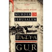 Murder in Jerusalem, Paperback/Batya Gur