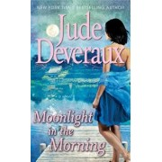 Moonlight in the Morning/Jude Deveraux