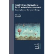 Creativity and Innovations in ELT Materials Development - Looking Beyond the Current Design(Paperback / softback) (9781788923101)