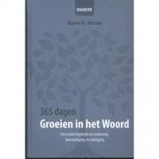 365 dagen groeien in het Woord - Warren W. Wiersbe