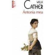 Antonia mea - Willa Cather