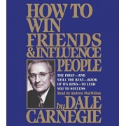 How to Win Friends and Influence People/Dale Carnegie