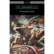 The Saga of the Volsungs: (Translated by Eirikr Magnusson and William Morris with an Introduction by H. Halliday Sparling), Paperback/Anonymous