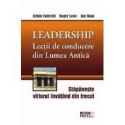Lectii de conducere din lumea antica
