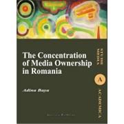 The Concentration of Media Ownership in Romania/Adina Baya