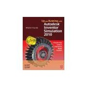 UP AND RUNNING WITH AUTODESK INVENTOR SIMULATION 2010 - A STEP-BY-STEP GUID