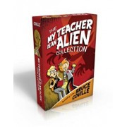The My Teacher Is an Alien Collection: My Teacher Fried My Brains/My Teacher Flunked the Planet/My Teacher Is an Alien/My Teacher Glows in the Dark, Paperback/Bruce Coville